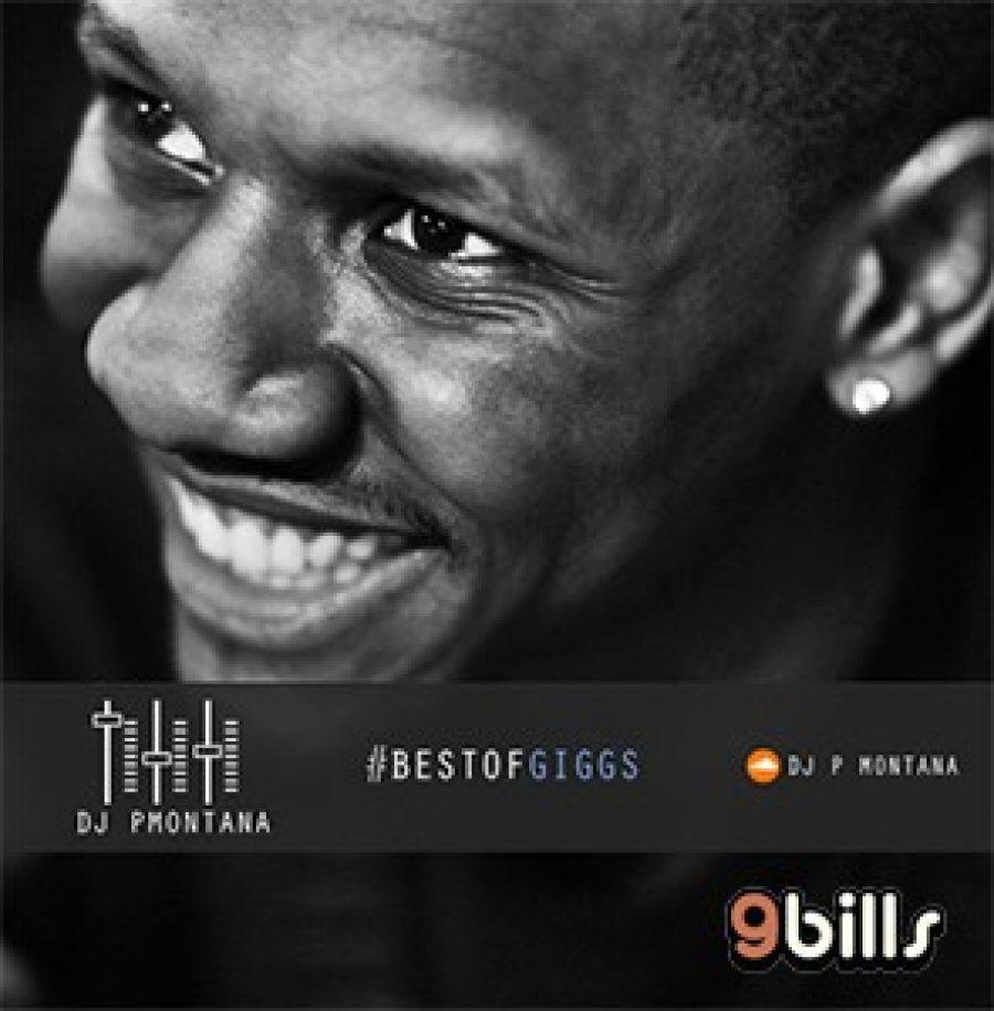#BestOfGiggs @OfficialGiggs Part 1 By @DJ_PMontana