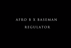Afro B Ft Baseman – Regulator (@DJAfroB @1Baseman) | @LinkUpTV