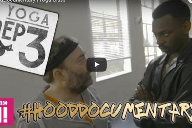 Jokes! #HoodDocumentary Episode 3 | Yoga Class @bbcthree