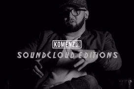 Komenzmusic #SoundcloudEditions | @Komenzmusic