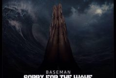 NEW RELEASE! BASEMAN – SORRY FOR THE WAVE MIXTAPE |@1baseman