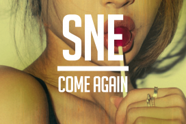 ONE FOR THE LADIES! SNE – Come Again | @SNE____