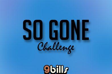 Best of #SoGoneChallenge