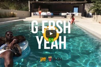 SICK SNAPCHAT VIDEO! G FrSH – Yeah (Snapchat Video)   @GFrSH