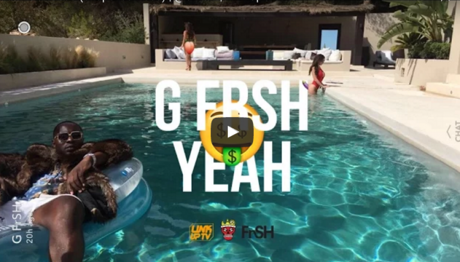 SICK SNAPCHAT VIDEO! G FrSH – Yeah (Snapchat Video) | @GFrSH