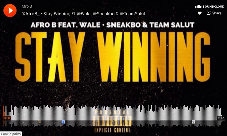 stay-winning-afro-b-wale-sneakbo