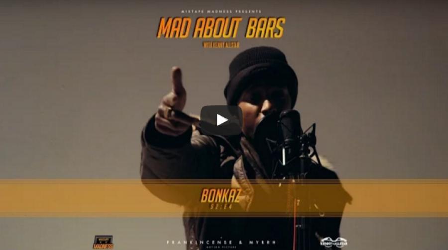 HARD FREESTYLE!! Bonkaz – Mad About Bars w/ Kenny [S2.E4] | @Bonkaz @MixtapeMadness
