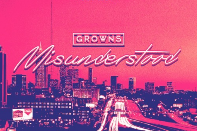 NEW MUSIC! Growns – Misunderstood | @GrownsUK