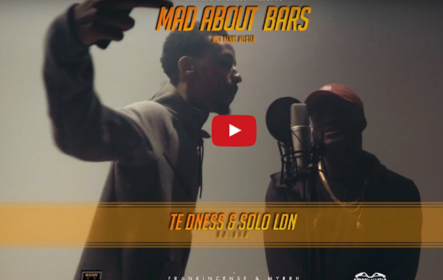 SICKKK!!! TE dness & Solo – Mad About Bars | @TE_dness @Sololdn