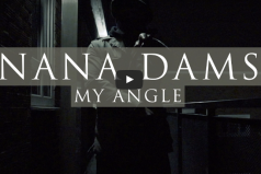 NEW MUSIC! Nana Dams – My Angle | @KINGDAMS10