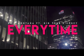 NEW MUSIC! @DJ_PMontana ft. @BigTobzsf & @jobeyjob – Every Time