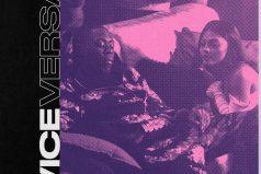 🔥🔥🔥🔥 One Acen – Vice Versa ft. WSTRN   @oneacen @WSTRNmusic