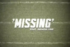 NEW MUSIC! Belly Squad – Missing (ft. Headie One) | @BellySquad @HeadieOne