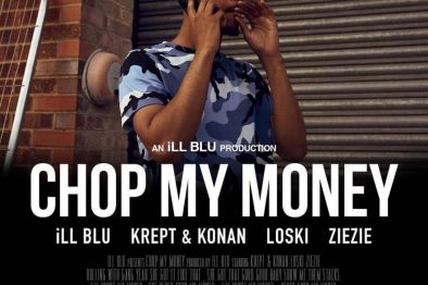 NEW MUSIC! @iLLBLU ft. @KreptandKonan, @loski_hs ,@Official_ZieZie – Chop My Money