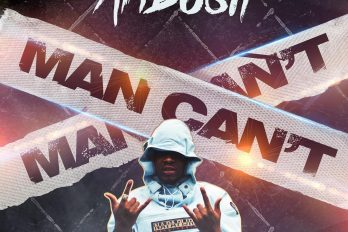 New Music! Ambush – Man Can't | @ambushbuzzworl