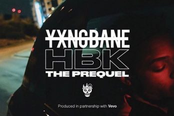 MOVIE! Yxng Bane – HBK: The Prequel | @yxngbane