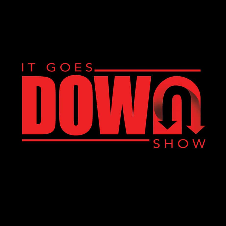 It goes down show logo