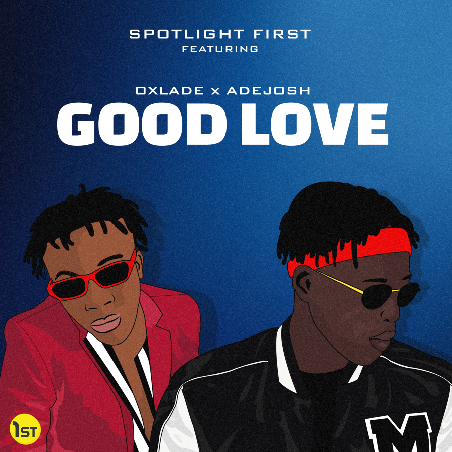 SpotlightFirst Debut Brand New Single Featuring Oxlade, Adejosh & ATG Musick