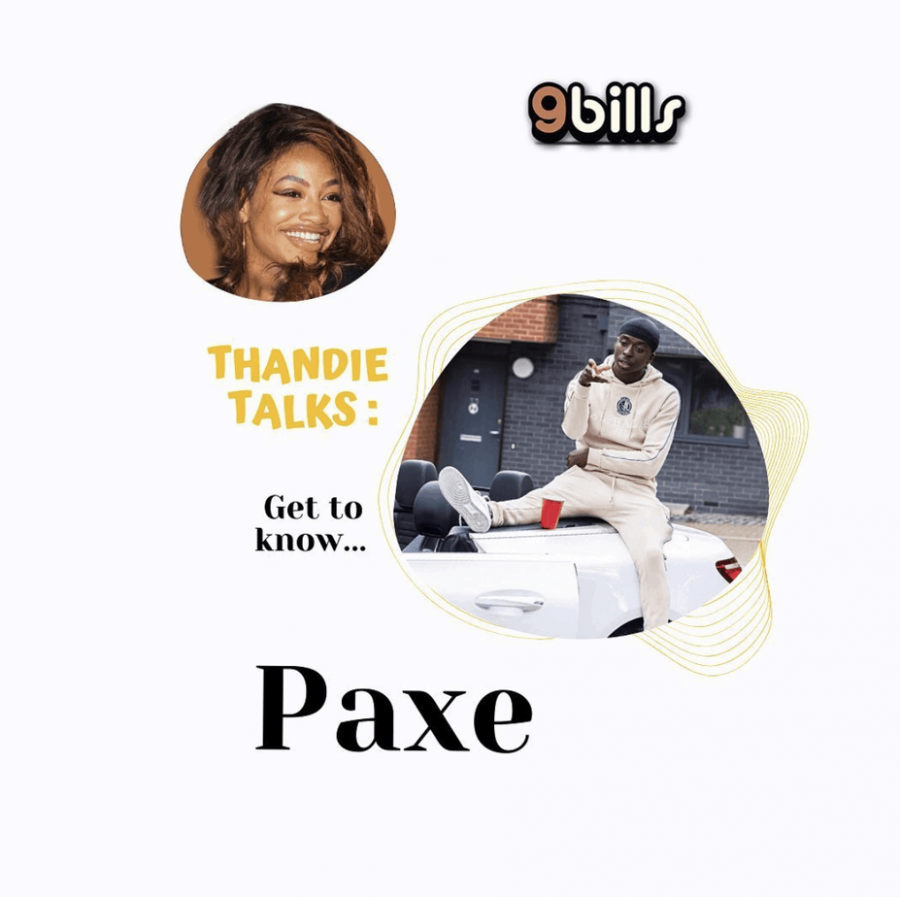 Thandie Talks: Introducing the new Paxe |@paxemusicc