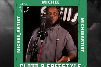 Michee is on form in his 'Cloud9' freestyle| @michee_artist